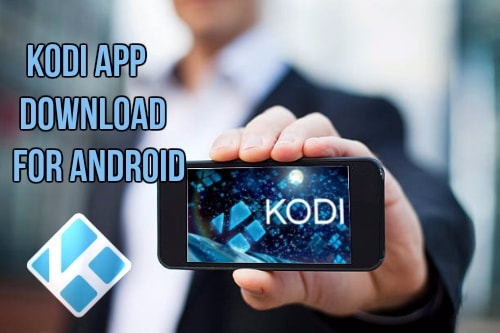 Kodi App for Android Download