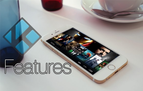 Kodi for iPhone Features